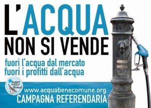 Un manifesto all'epoca del referendum sull'acqua